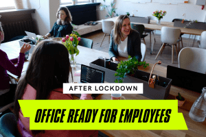 How To Get Your London Office Ready For Employees Upon Returning After Lockdown