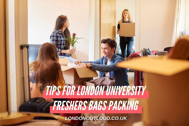 London university freshers packing tips