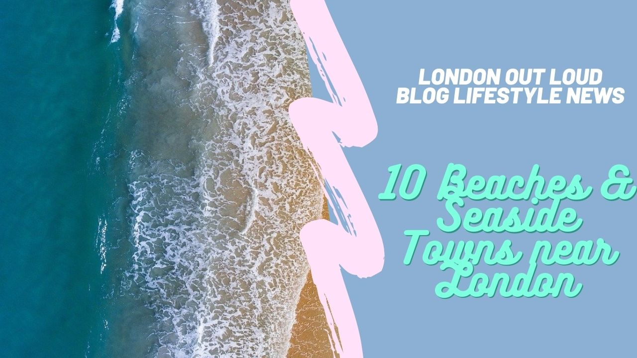 ten-best-beaches-and-seaside-towns-near-london-to-visit